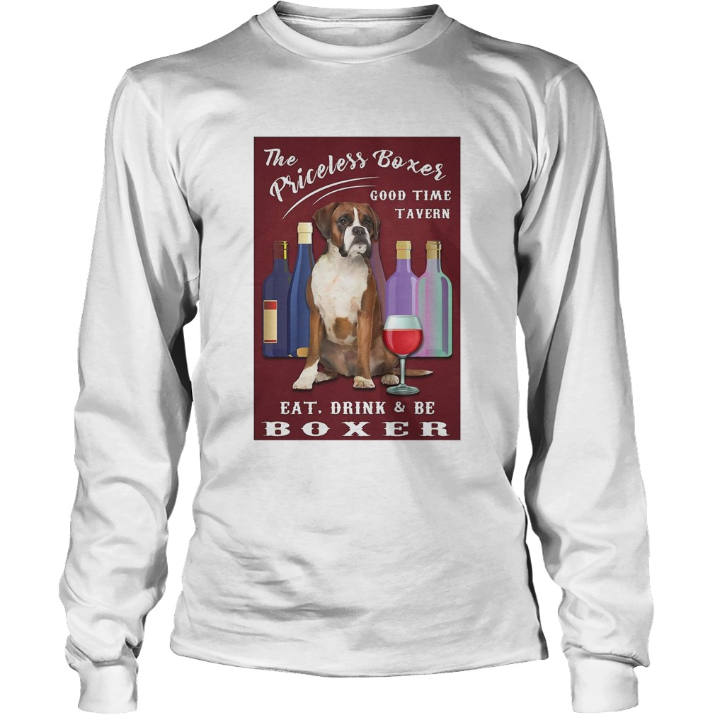 The Priceless Boxer Good Time Tavern Eat Drink And Be Boxer Long Sleeve