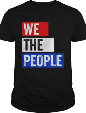 We The People Election shirt