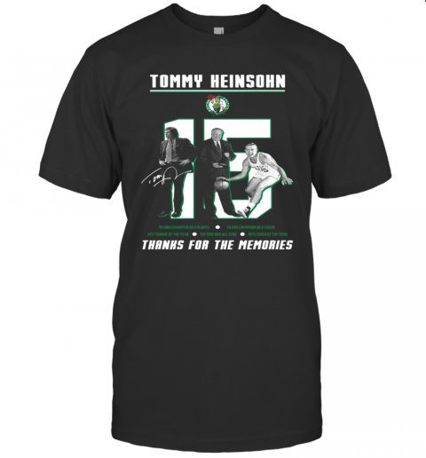 15 Tommy Heinsohn Thank For The Memories Signature T-Shirt Classic Men's T-shirt
