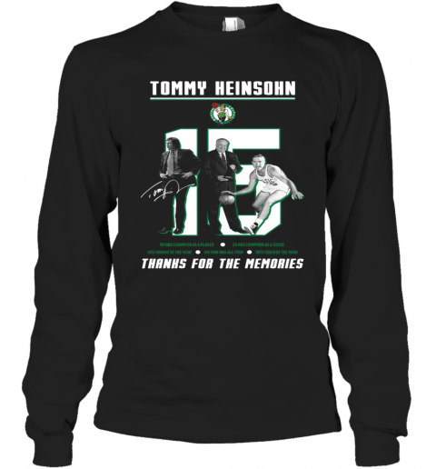 15 Tommy Heinsohn Thank For The Memories Signature T-Shirt Long Sleeved T-shirt