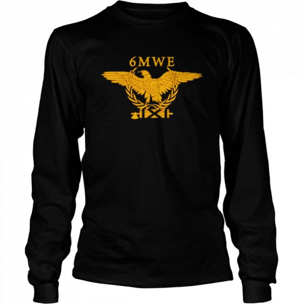 6MWE 6 million wasnt enough  Long Sleeved T-shirt