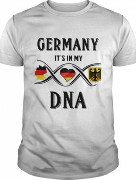 Germany It's In My Dna shirt