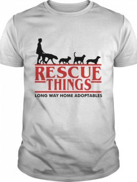 Long Way Home Adoptables Rescue Things shirt
