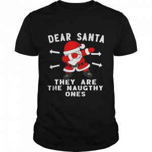 Santa Claus Dabbing Dear Santa They Are The Naughthy Ones Christmas  Classic Men's T-shirt