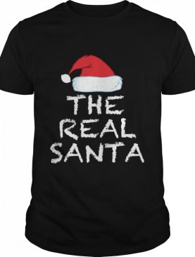 THE REAL SANTA CHRISTMAS HOLIDAY shirt