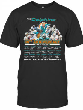 The Dolphins 55Th Anniversary 1965 2020 Thank You For The Memories Signatures T-Shirt