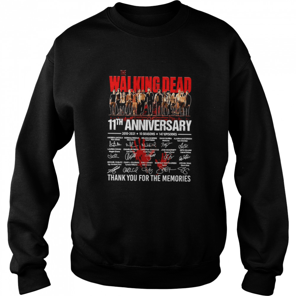The Walking Dead 11th Anniversary 2010 2021 10 Seasons 147 Episodes Thank You For The Memories Signatures Unisex Sweatshirt