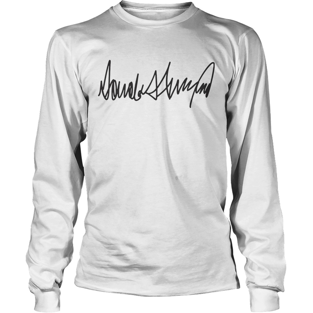 Trump Signature President Election Long Sleeve