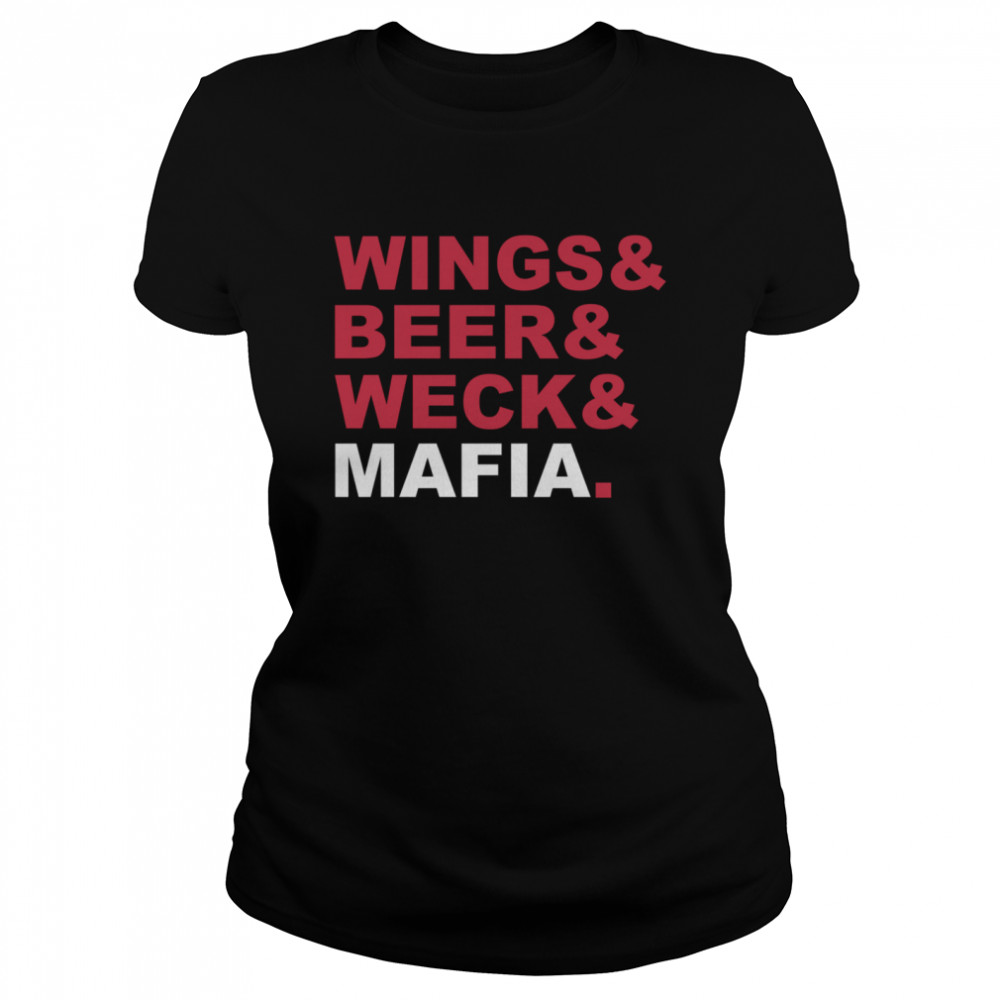 Wings And Beer And Weck And Mafia Classic Women's T-shirt