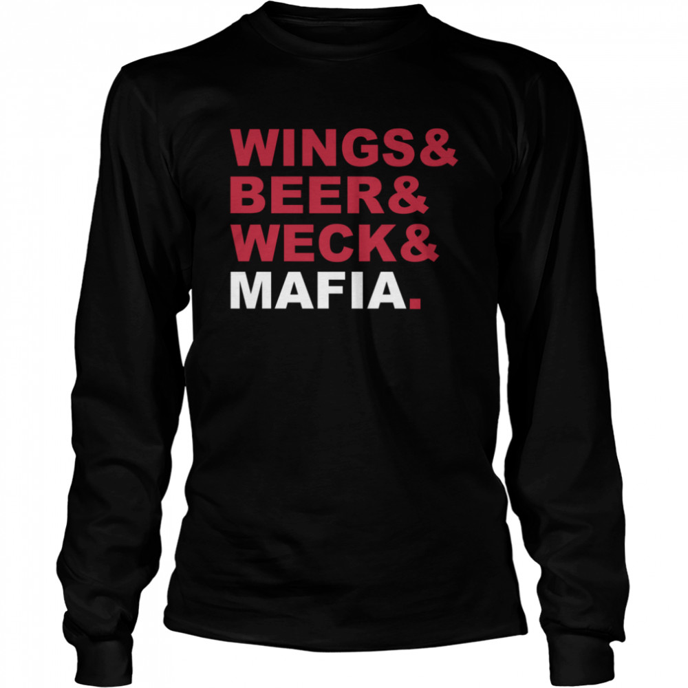 Wings And Beer And Weck And Mafia Long Sleeved T-shirt