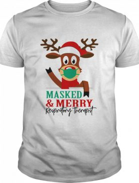mask masked and Merry Respiratory Therapist Christmas shirt
