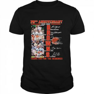75th anniversary 1946 2021 Browns signatures thank you for the memories  Classic Men's T-shirt