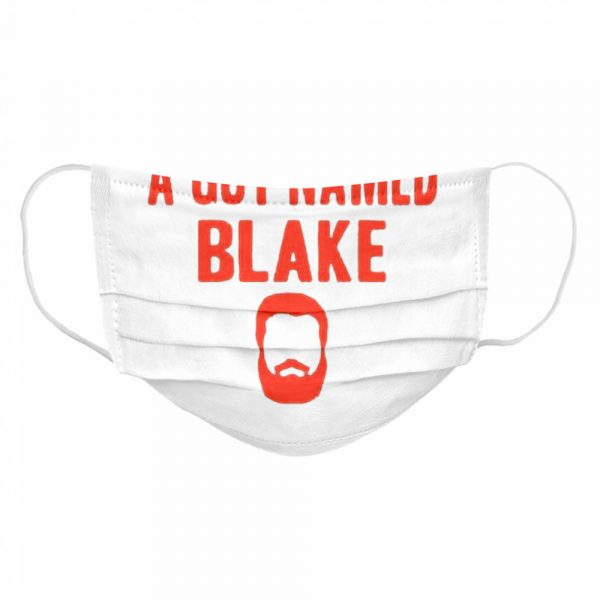 A Guy Named Blake  Cloth Face Mask
