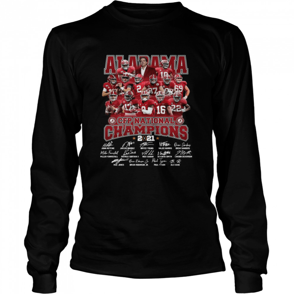 Alabama Crimson Tide Team Players Cfp National Champions 2021 Signatures Long Sleeved T-shirt