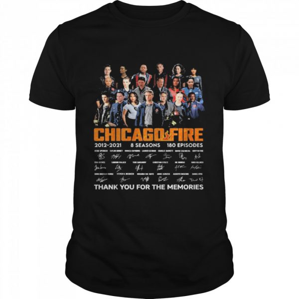 Chicago Fire Tv series 2021 2021 8 seasons 180 episodes signatures thank you for the memories  Classic Men's T-shirt