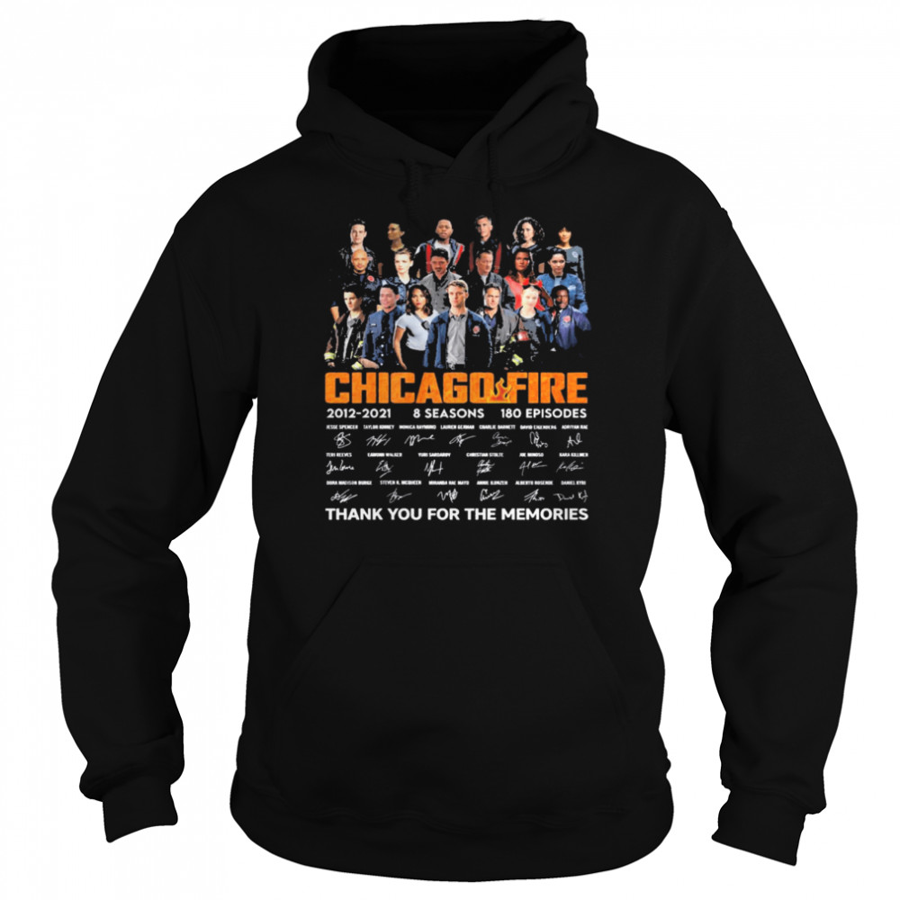 Chicago Fire Tv series 2021 2021 8 seasons 180 episodes signatures thank you for the memories Unisex Hoodie