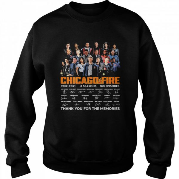 Chicago Fire Tv series 2021 2021 8 seasons 180 episodes signatures thank you for the memories  Unisex Sweatshirt