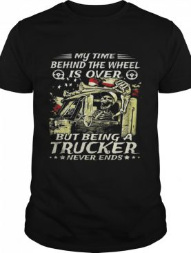 My Time Behind The Wheel Is Over But Being A Trucker Never Ends Skull American Flag shirt