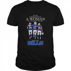 Never underestimate a woman who understands football and loves Bills Diggs Allen Basley signatures  Classic Men's T-shirt